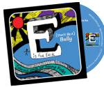 (Don't Be A) Bully – Tolerant Songs for Young Folks,